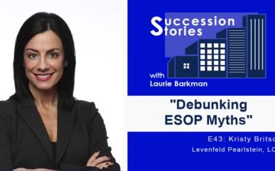 Succession Stories E43: Debunking ESOP Myths | Kristy Britsch