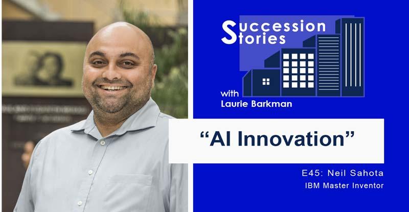 E45: AI Innovations   Neil Sahota