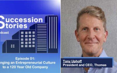 Episode 01: Bringing an Entrepreneurial Culture to 120 Year Old Company, Tony Uphoff CEO Thomas