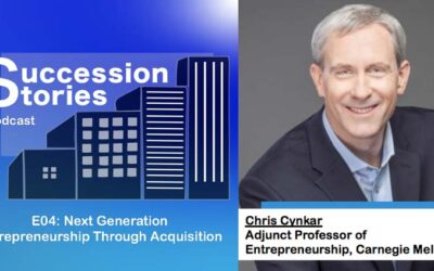 E04: Entrepreneurship By Acquisition – Chris Cynkar, Carnegie Mellon University