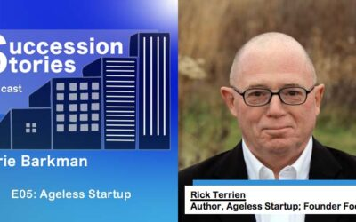 E05: Ageless Startup, Author Rick Terrien