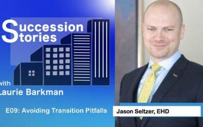 E09: Avoiding Transition Pitfalls – Jason Seltzer, EHD