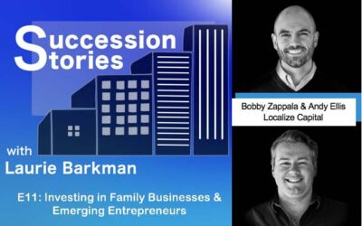 E11: Investing in Family Businesses and Emerging Entrepreneurs – Bobby Zappala & Andy Ellis