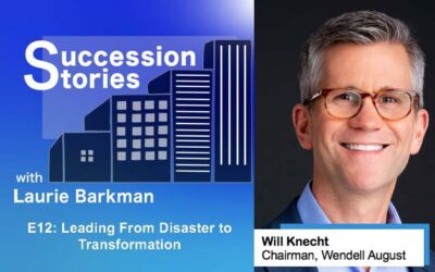E12: Leading From Disaster to Transformation – Will Knecht, Wendell August