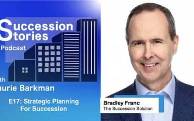 E17: Strategic Planning for Succession, Bradley Franc | Season 1 Finale