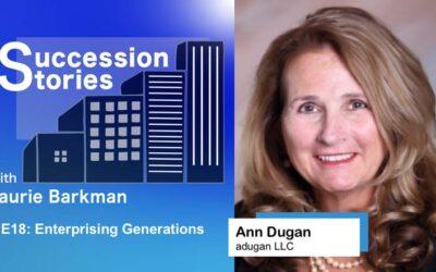 E18: Ann Dugan – Enterprising Generations