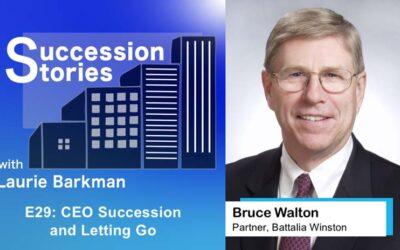 E29: CEO Succession and Letting Go – Bruce Walton, Battalia Winston