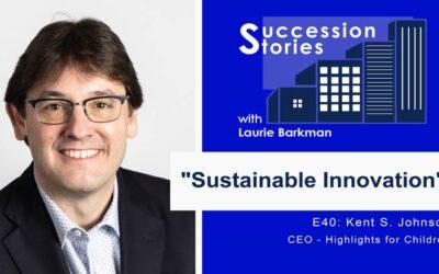 E40: Sustainable Innovation | Kent Johnson – CEO, Highlights