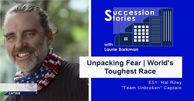 51: Unpacking Fear | World's Toughest Race – Hal Riley, Team Unbroken