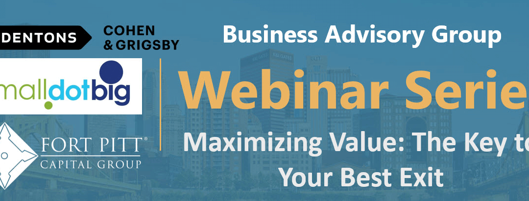 Maximizing Value: The Key to Your Best Business Exit