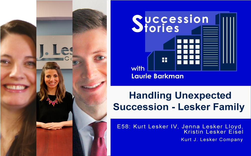 E58 Succession Stories Podcast - Kurt J Lesker Company - Unexpected Succession