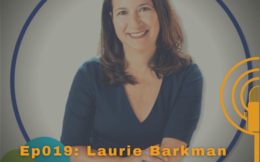 Business Succession and Owner Transition | Laurie Barkman Appearance on Podcasting Stories
