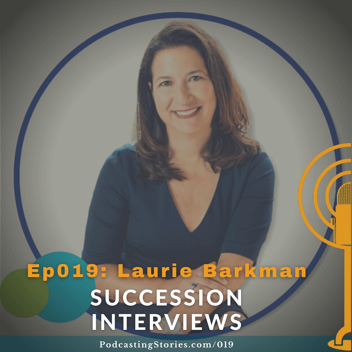 Laurie Barkman Succession Interviews