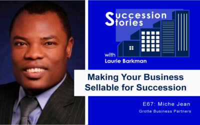 67: Making Your Business Sellable for Succession – Miche Jean
